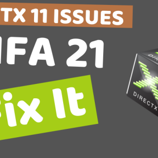 DirectX 11 Issues in FIFA 21